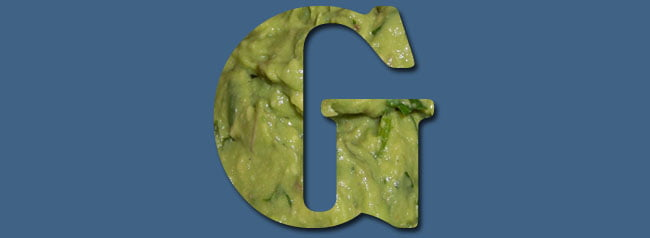 G is for Guacamole